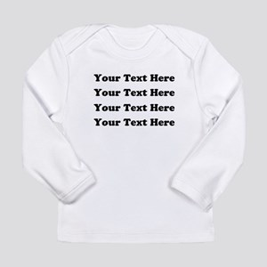 Custom add text Long Sleeve Infant T-Shirt